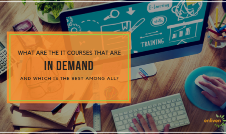 What are the IT courses that are in demand and which is the best among all?